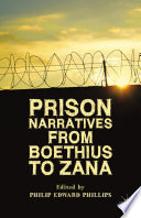 Prison Narratives from Boethius to Zana
