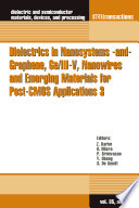 Dielectrics in Nanosystems  and  Graphene  Ge III V  Nanowires and Emerging Materials for Post CMOS Applications 3