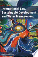 International Law  Sustainable Development and Water Management