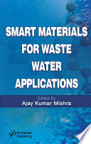 Smart Materials for Waste Water Applications Book