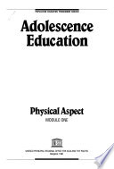 Adolescence Education  : Physical aspect. Module one