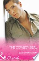 The Cowboy SEAL  Mills   Boon Cherish   Operation  Family  Book 7