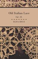 Old Italian Lace   Vol  II