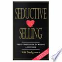 Seductive Selling