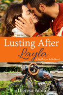 Lusting After Layla (Red Maple Falls, #9, Marshall Family #3) Pdf/ePub eBook