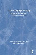 Local Language Testing