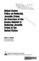 United States Policy on Reducing Juvenile Crime