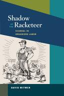 Shadow of the Racketeer