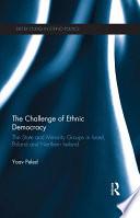 The Challenge of Ethnic Democracy