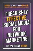 Freakishly Effective Social Media For Network Marketing PDF