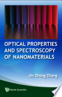 Optical Properties and Spectroscopy of Nanomaterials Book