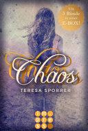 Die E-Box zur Chaos-Reihe mit allen Bänden der Fantasy-Trilogie! (Die Chaos-Reihe )