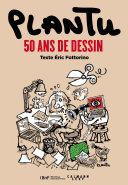 Pdf Plantu, 50 ans de dessin Telecharger