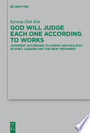 God Will Judge Each One According To Works