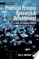 Practical Process Research And Development A Guide For Organic Chemists Book PDF