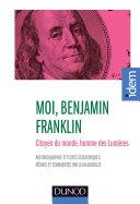 Moi, Benjamin Franklin [Pdf/ePub] eBook