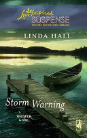 Storm Warning  Mills   Boon Love Inspired   Whisper Lake  Book 1