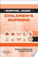 A Survival Guide to Children's Nursing E-book