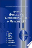 Advanced Mathematical & Computational Tools in Metrology VII