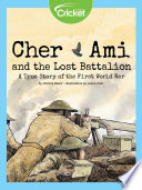 Cher Ami And The Lost Battalion A True Story Of The First World War