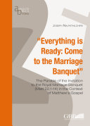 Everything is Ready: Come to the Marriage Banquet