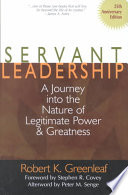Servant Leadership, A Journey Into the Nature of Legitimate Power and Greatness by Robert K. Greenleaf PDF