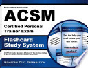 Flashcard Study System for the Acsm Certified Personal Trainer Exam