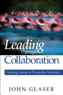 Leading Through Collaboration