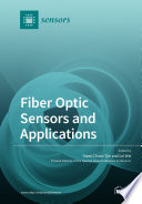 Fiber Optic Sensors and Applications