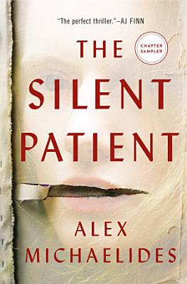 Book cover of 'The Silent Patient: The First Three Chapters' by Alex Michaelides
