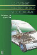 Lightweight Electric/Hybrid Vehicle Design