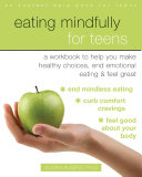 Eating Mindfully for Teens Pdf/ePub eBook