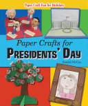 Paper Crafts for Presidents  Day
