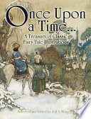 Once Upon a Time . . . A Treasury of Classic Fairy Tale Illustrations