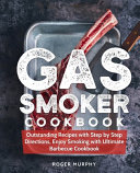 Gas Smoker Cookbook