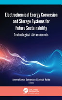 Electrochemical Energy Conversion and Storage Systems for Future Sustainability