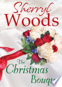 The Christmas Bouquet  A Chesapeake Shores Novel  Book 11
