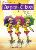 "Dance Class #9: ""Dancing in the Rain"""