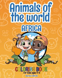 Animals of the World   Africa   Coloring Book