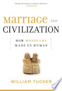 Marriage and Civilization