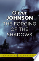 The Forging of the Shadows Book
