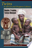 Twins in African and Diaspora Cultures