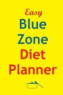 Easy Blue Zone Diet Planner