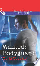 Wanted  Bodyguard  Mills   Boon Intrigue