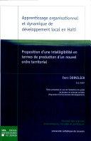 Apprentissage organisationnel et dynamique de développement local en Haïti