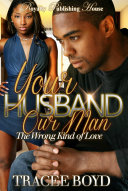 Read Online Your Husband, Our Man For Free
