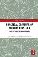 Practical Grammar of Modern Chinese I