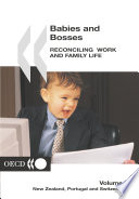 Babies and Bosses   Reconciling Work and Family Life  Volume 3  New Zealand  Portugal and Switzerland