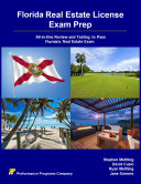 Florida Real Estate License Exam Prep: All-in-One Review and ...