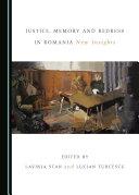 Justice, Memory and Redress in Romania Pdf/ePub eBook